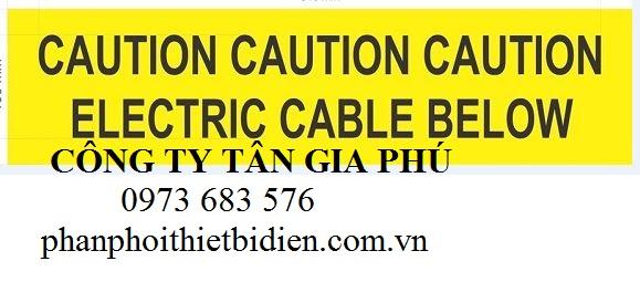 băng cảnh báo cáp điện lực